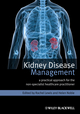 Kidney Disease Management: A Practical Approach for the Non-Specialist Healthcare Practitioner (0470670614) cover image