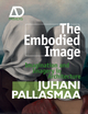 The Embodied Image: Imagination and Imagery in Architecture (0470711914) cover image