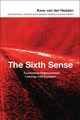The Sixth Sense: Accelerating Organizational Learning with Scenarios (0470844914) cover image