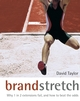 Brand Stretch: Why 1 in 2 extensions fail, and how to beat the odds: A brandgym workout (0470862114) cover image