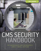 CMS Security Handbook: The Comprehensive Guide for WordPress, Joomla, Drupal, and Plone (0470916214) cover image