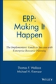 ERP: Making It Happen: The Implementers' Guide to Success with Enterprise Resource Planning (0471392014) cover image