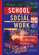 School Social Work: Skills and Interventions for Effective Practice (0471395714) cover image