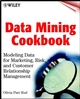 Data Mining Cookbook: Modeling Data for Marketing, Risk, and Customer Relationship Management (0471437514) cover image