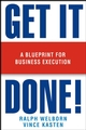 Get It Done!: A Blueprint for Business Execution (0471479314) cover image