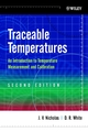 Traceable Temperatures: An Introduction to Temperature Measurement and Calibration, 2nd Edition (0471492914) cover image