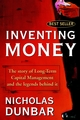 Inventing Money: The Story of Long-Term Capital Management and the Legends Behind It (0471498114) cover image