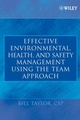 Effective Environmental, Health, and Safety Management Using the Team Approach (0471682314) cover image