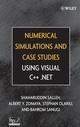 Numerical Simulations and Case Studies Using Visual C++.Net