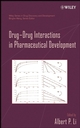 Drug-Drug Interactions in Pharmaceutical Development (0471794414) cover image