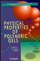 Physical Properties of Polymeric Gels (0471939714) cover image