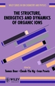 The Structure, Energetics and Dynamics of Organic Ions (0471962414) cover image