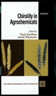 Chirality in Agrochemicals  (0471981214) cover image