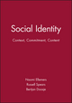 Social Identity: Context, Commitment, Content (0631206914) cover image