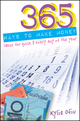 365 Ways to Make Money: Ideas for Quick $ Every Day of the Year (0730376214) cover image