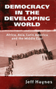Democracy in the Developing World: Africa, Asia, Latin America and the Middle East (0745621414) cover image