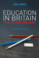 Education in Britain: 1944 to the Present, 2nd Edition (0745663214) cover image