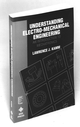 Understanding Electro-Mechanical Engineering: An Introduction to Mechatronics (0780310314) cover image