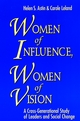 Women of Influence, Women of Vision: A Cross-Generational Study of Leaders and Social Change (0787952214) cover image