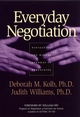 Everyday Negotiation: Navigating the Hidden Agendas in Bargaining (0787965014) cover image