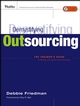 Demystifying Outsourcing: The Trainer's Guide to Working With Vendors and Consultants (0787979414) cover image