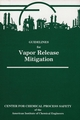 Guidelines for Vapor Release Mitigation (0816904014) cover image