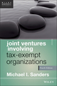 Joint Ventures Involving Tax-Exempt Organizations, 4th Edition (1118317114) cover image