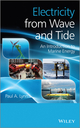 Electricity from Wave and Tide: An Introduction to Marine Energy (1118340914) cover image