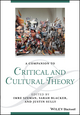 A Companion to Critical and Cultural Theory (1118472314) cover image