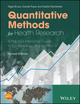 Quantitative Methods for Health Research: A Practical Interactive Guide to Epidemiology and Statistics, 2nd Edition (1118665414) cover image