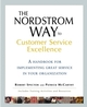 The Nordstrom Way to Customer Service Excellence: A Handbook For Implementing Great Service in Your Organization (1118798414) cover image
