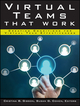Virtual Teams That Work: Creating Conditions for Virtual Team Effectiveness  (1118835514) cover image