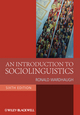 An Introduction to Sociolinguistics, 6th Edition (1118883314) cover image