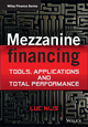 Mezzanine Financing: Tools, Applications and Total Performance (1119941814) cover image
