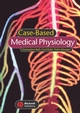 Case-based Medical Physiology (1405120614) cover image
