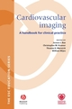 Cardiovascular Imaging: A Handbook for Clinical Practice (1405131314) cover image