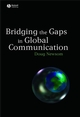 Bridging the Gaps in Global Communication (1405144114) cover image