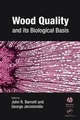 Wood Quality and its Biological Basis (1405147814) cover image