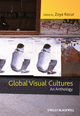 Global Visual Cultures: An Anthology (1405169214) cover image