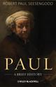 Paul: A Brief History