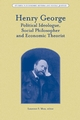 Henry George: Political Ideologue, Social Philosopher and Economic Theorist (1405187514) cover image