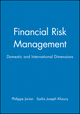 Financial Risk Management: Domestic and International Dimensions (1557865914) cover image