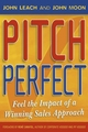 Pitch Perfect: Feel the Impact of a Winning Sales Approach (1841125814) cover image