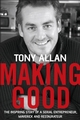 Making Good: The Inspiring Story of Serial Entrepreneur, Maverick and Restaurateur (1841126314) cover image