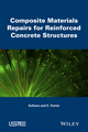 Composite Materials Repairs for Reinforced Concrete Structures (1848218214) cover image
