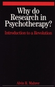 Why Do Research in Psychotherapy?: Introduction to a Revolution (1861564414) cover image