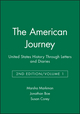 The American Journey: United States History Through Letters and Diaries, Volume 1, 2nd Edition (1881089614) cover image