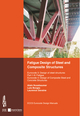 Fatigue Design of Steel and Composite Structures: Eurocode 3: Design of Steel Structures, Part 1-9 Fatigue; Eurocode 4: Design of Composite Steel and Concrete Structures (3433029814) cover image