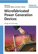 Microfabricated Power Generation Devices: Design and Technology (3527320814) cover image