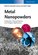 Metal Nanopowders: Production, Characterization, and Energetic Applications (3527333614) cover image